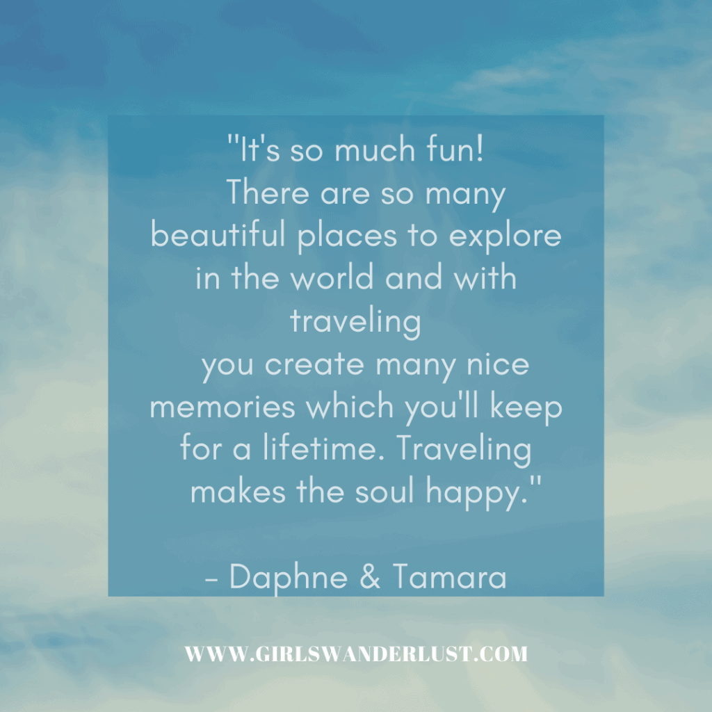 "quote box that says ""It's so much fun! There are so many beautiful places to explore in the world and with traveling you create many nice memories which you'll keep for a lifetime. Traveling makes the soul happy."""